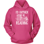 """I'd Rather Be Reading""Cozy Unisex Hoodie"