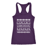 """LIBRARIAN""Christmas Next Level Racerback Tank"