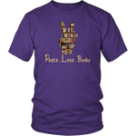 """Peace Love Books""District Unisex Shirt"