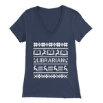 """LIBRARIAN""Christmas Bella Womens V-Neck"