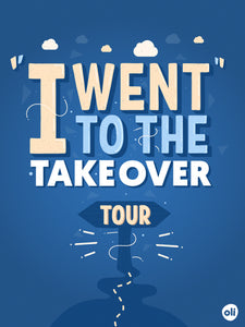 Takeover Tour Typography Poster