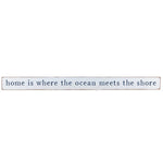 HOME IS WHERE THE OCEAN MEETS THE SHORE BARN BOARD - CityBarnCountryPenthouse