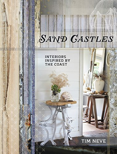 Sand Castles : Interiors Inspired by the Coast