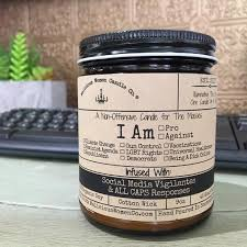 "A Non-Offensive Candle For The Masses - Infused with ""Social Media Vigilantes & ALL CAPS Responses"" - CityBarnCountryPenthouse"