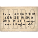 HERO IS AN ORDINARY PERSON XL RUSTIC BLOCK - CityBarnCountryPenthouse