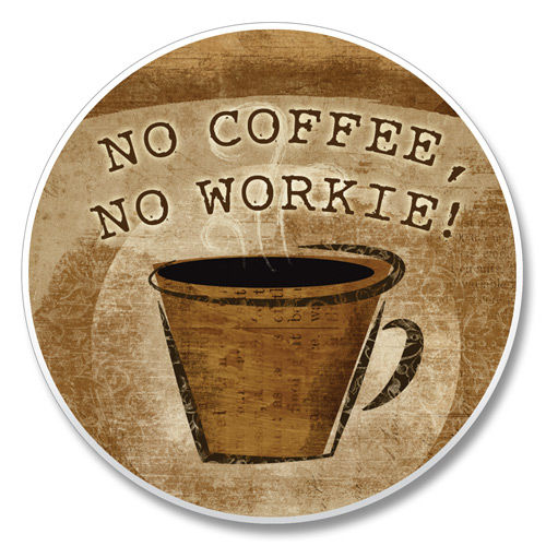 No Coffee No Workie Car Coaster - CityBarnCountryPenthouse
