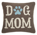 Dog Mom Hook Pillow - CityBarnCountryPenthouse