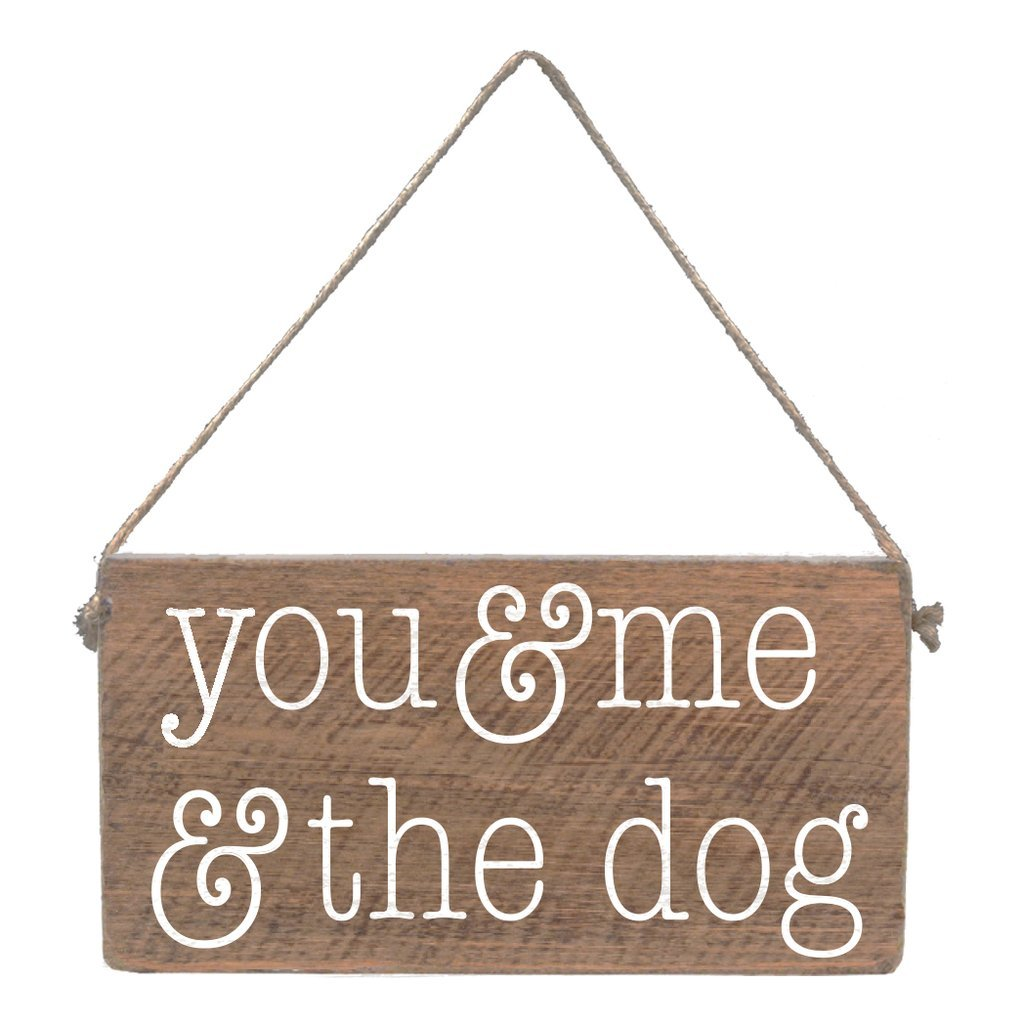 YOU + ME + THE DOG MINI PLANK - CityBarnCountryPenthouse