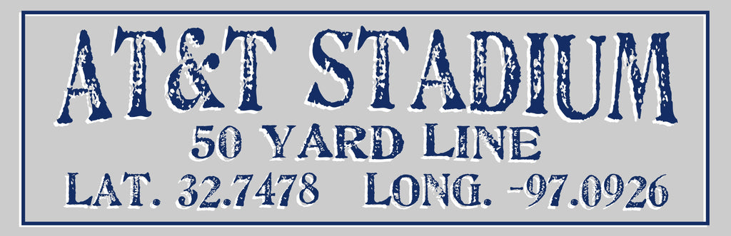 AT&T Stadium 50 Yard Line lat/long sign - CityBarnCountryPenthouse