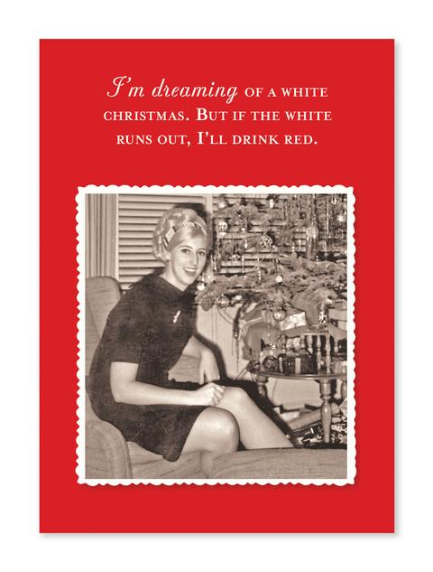 Dreaming Of White Christmas Card - CityBarnCountryPenthouse