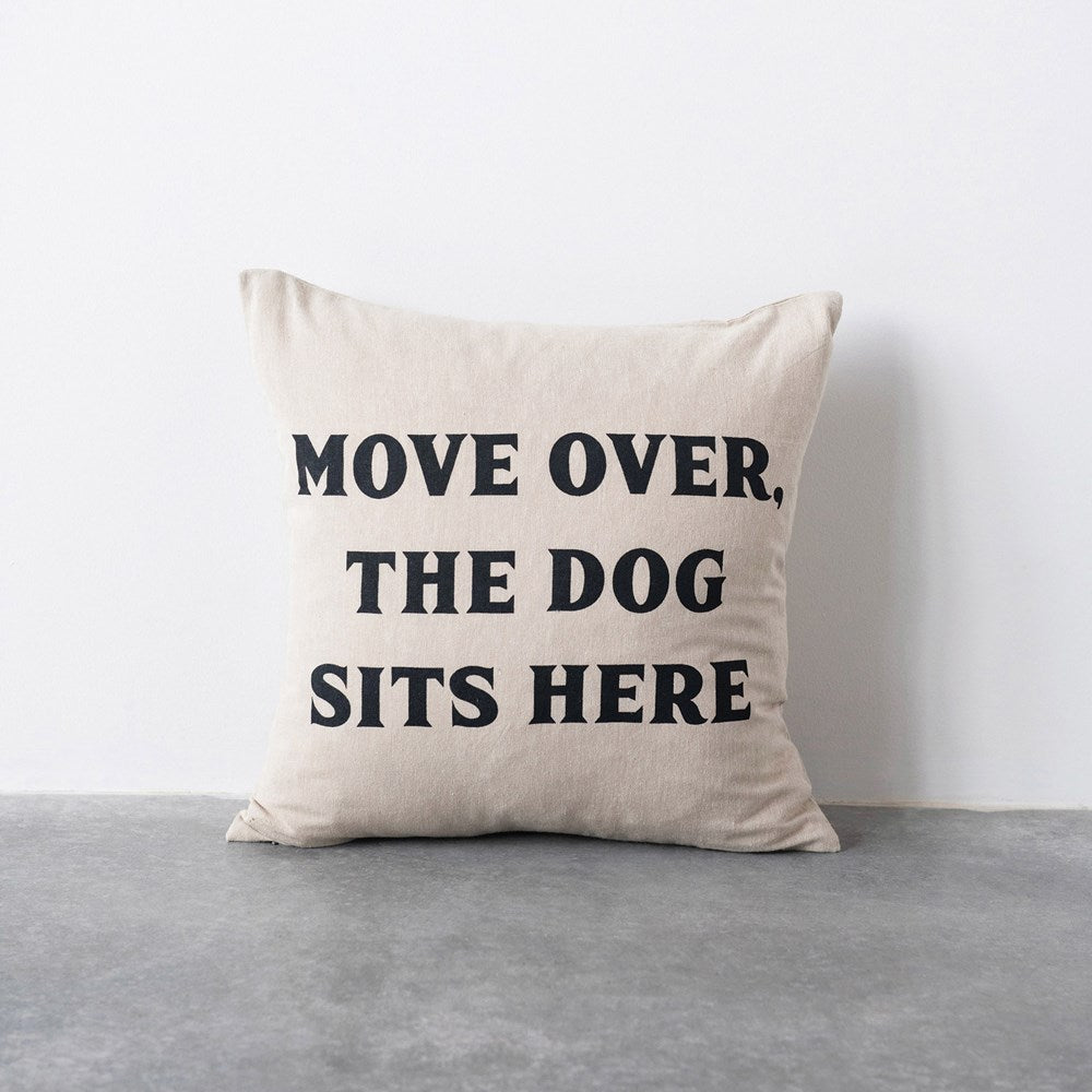 Move Over The Dog Sits Here Pillow - City Barn | Country Penthouse