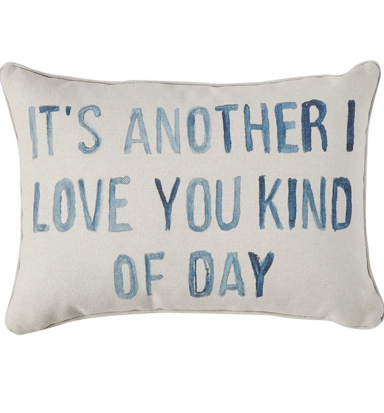 """It's Another I Love You"" Pillow - CityBarnCountryPenthouse"