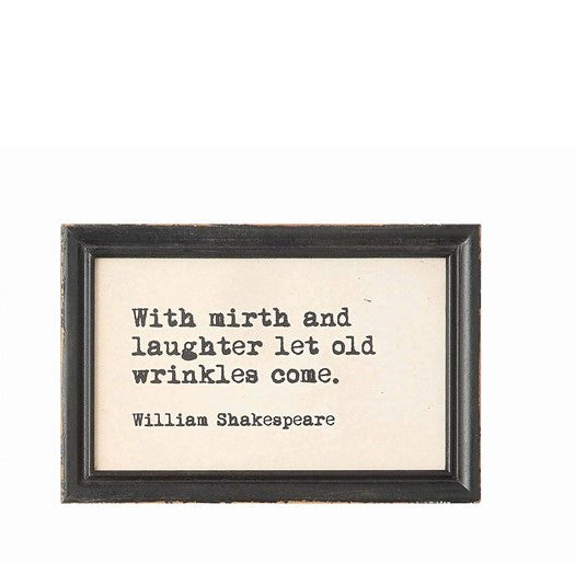 William Shakespeare wall saying - CityBarnCountryPenthouse