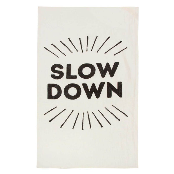 SLOW DOWN PURE LINEN TEA TOWEL - CityBarnCountryPenthouse