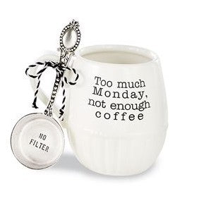 TOO MUCH MONDAY COFFEE MUG & SCOOP SET - CityBarnCountryPenthouse