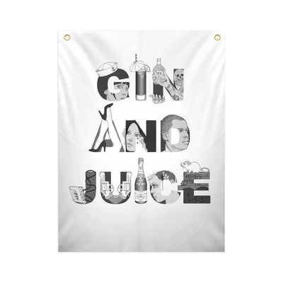 GIN AND JUICE - Fabric Banner