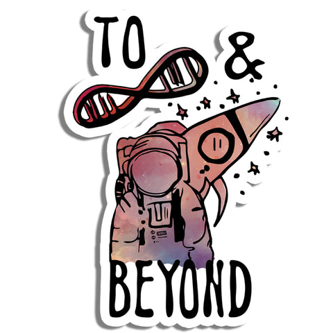 To infinity and beyond Sticker