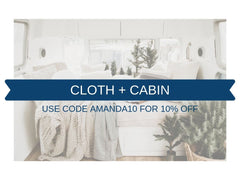Cloth + Cabin