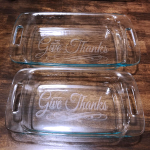 Give Thanks Casserole Dish