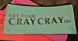 Cray Cray Pencil Case
