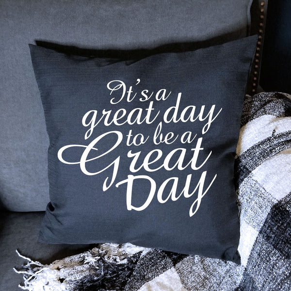 Black Great Day Pillow Cover