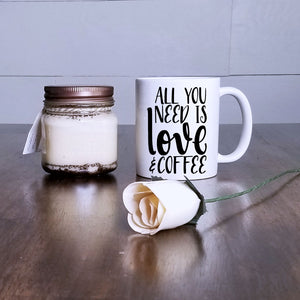 All You Need Is Love and Coffee Mug