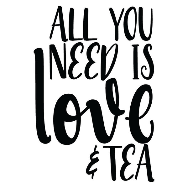 All You Need Is Love and Tea