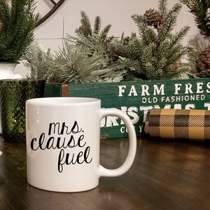 READY TO SHIP Mrs. Clause Fuel Mug