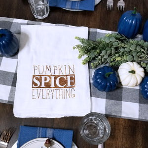 Pumpkin Spice Everything Tea Towel