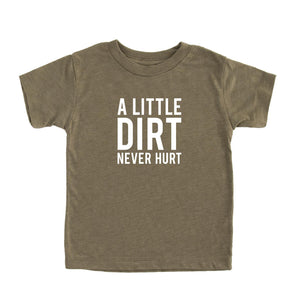 A Little Dirt Never Hurt Kids Tee by Nature Supply Co