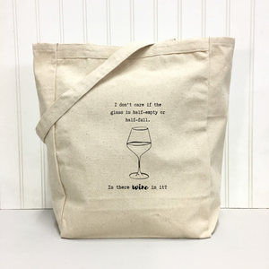 Half Empty or Half Full... Tote Bag by Things Uncommon