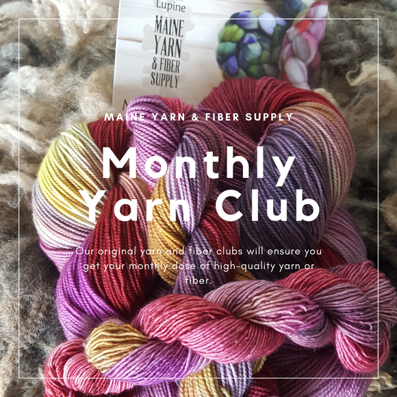 Monthly Yarn Club - Maine Yarn & Fiber Supply