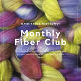 Monthly Fiber Club - Maine Yarn & Fiber Supply