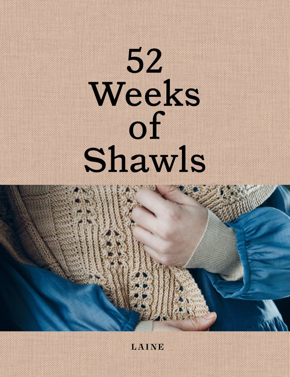 PREORDER - 52 Weeks of Shawls - Book by Laine Magazine