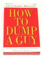 How To Dump A Guy