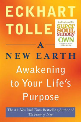A New Earth: Awakening Your Life's Purpose