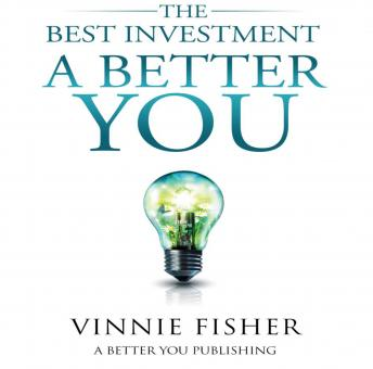 The Best Investment: A Better You
