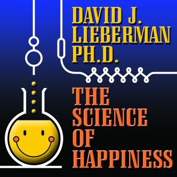 The Science of Happiness: How to Stop the Struggle and Start Your Life
