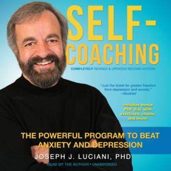 Self-Coaching, Completely Revised and Updated Second Edition: The Powerful Program to Beat Anxiety and Depression