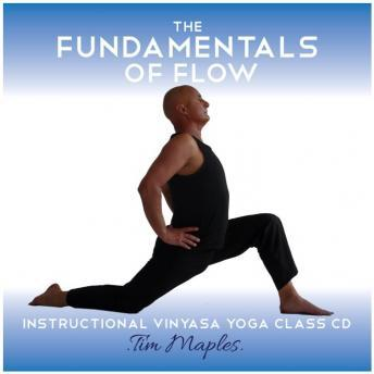 The Fundamentals of Flow: A Vinyasa Flow Yoga Class For Beginners