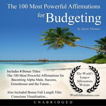 The 100 Most Powerful Affirmations for Budgeting