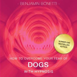 How To Overcome Your Fear Of Dogs With Hypnosis