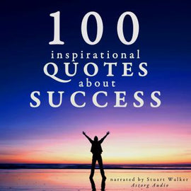 100 Inspirational Quotes about Success
