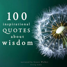 100 Inspirational Quotes about Wisdom