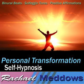 Personal Transformation Hypnosis: Core Values & Self-Discovery, Guided Meditation, Positive Affirmations
