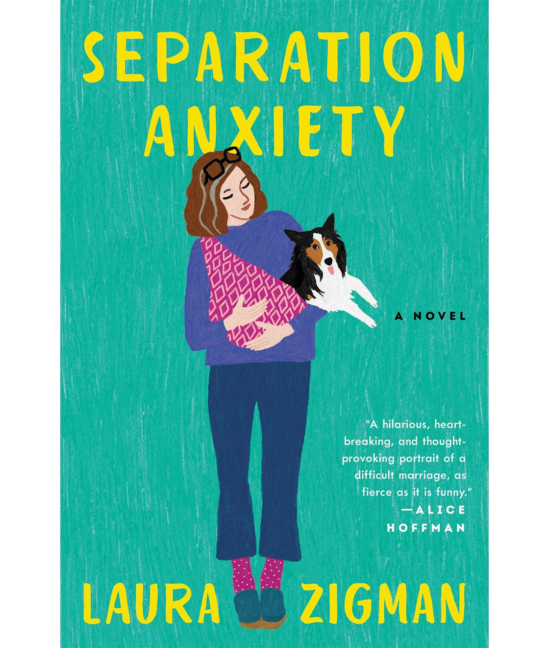 Separation Anxiety by Laura Zigman