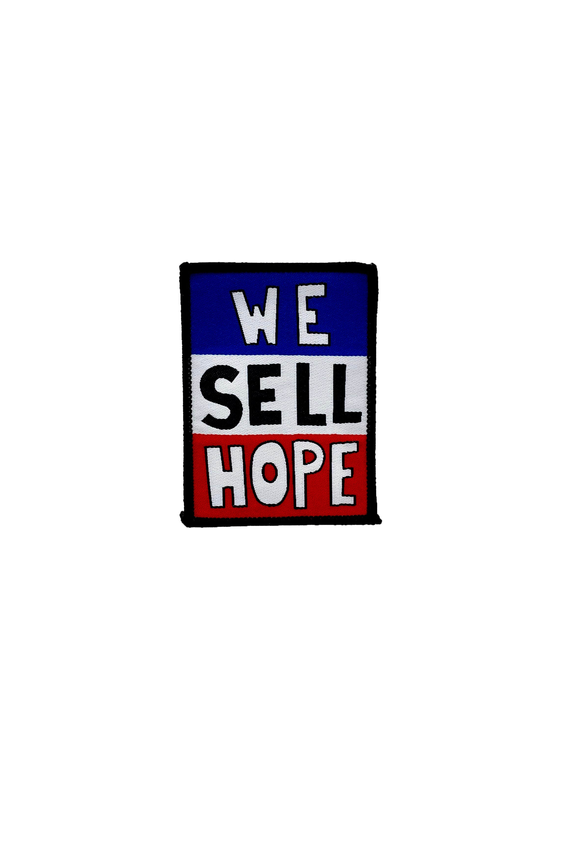 We Sell Hope Embroidered Patch