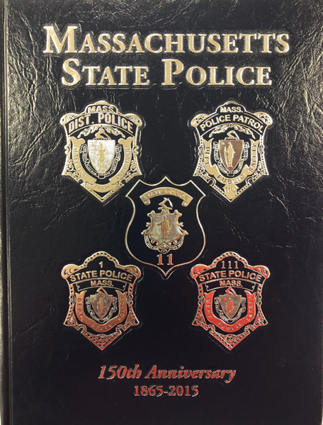 Massachusetts State Police 150th Anniversary Book