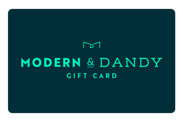 M&D eGift Card - Modern & Dandy