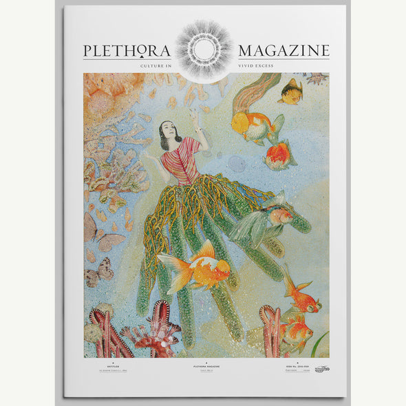PLETHORA MAGAZINE ISSUE 6